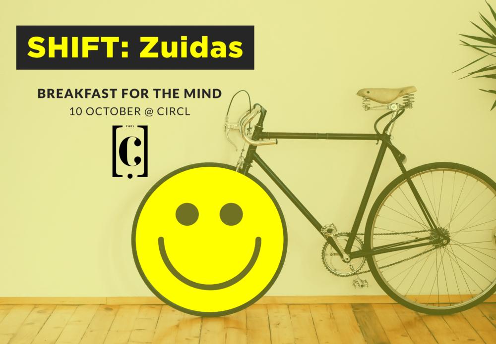 Shift: Zuidas @ Circl